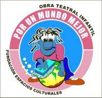 REGRESA EL EXITOSO MUSICAL TEATRAL INFANTIL POR UN MUNDO MEJOR